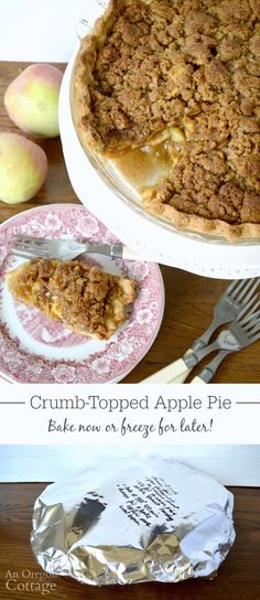 This is the most amazing crumb-topped apple pie - you can freeze it and bake from frozen whenever you want!