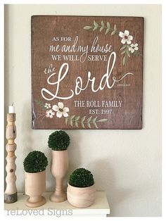 As for me and my House sign, we will serve the Lord, bible verse sign, established sign, wedding gift