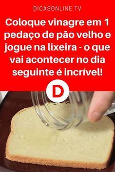 Vinagre utilidades | Coloque vinagre em 1 pedaço de pão velho e jogue na lixeira - o que vai acontecer no dia seguinte é incrível! | Este é um truque que vai certamente ajudar você em muitas ocasiões. Aprenda ↓ ↓ ↓