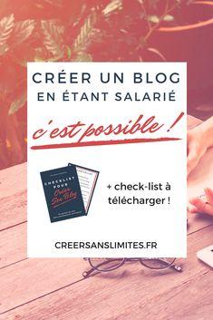 Lancer son blog en étant salarié : vous n'aurez plus d'excuses après avoir lu cet article ! #salariat #transition #entrepreneuriat #blogging #blog #creersanslimites