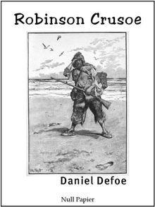 *** Illustrierte und Überarbeitete Ausgabe *** Robinson Crusoe ist ein Roman von Daniel Defoe, der die Geschichte eines Seemannes erzählt, der mehrere Jahre auf einer Insel als Schiffbrüchiger…  read more at Kobo.