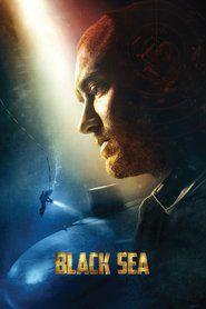 Black Sea (2014) Watch Online Free