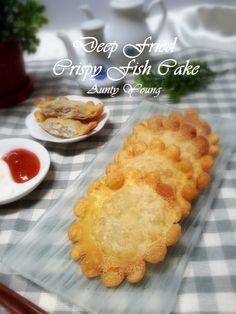 Aunty Young(安迪漾): 脆皮炸鱼饼 (Deep Fried Crispy Fish Cake)