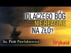 Piotr Pawlukiewicz - Dlaczego Bóg nie reaguje na zło? God, Youtube, Movies, Film, Catholic, Dios, Movie, Films, Film Stock