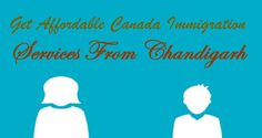 Get Affordable #CanadaImmigration Services From #Chandigarh  #Visa #Canada #Immigration