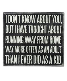 Another great find on #zulily! 'Running Away' Wall Sign by Primitives by Kathy #zulilyfinds