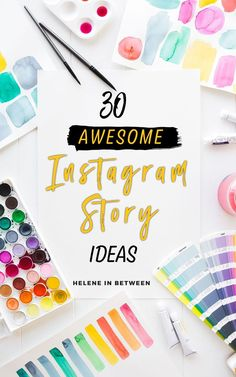 30 Instagram Story Ideas