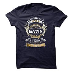 GAVIN, ITS A GAVIN THING YOU WOULDNT UNDERSTAND, KEEP CALM AND LET GAVIN HAND  IT, GAVIN TSHIRT DESIGN, GAVIN FUNNY TSHIRT, NAMES SHIRTS
