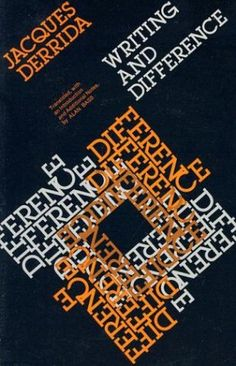 Writing & Difference Jacques Derrida, Father or Deconstruction Essay Writing, Writing A Book, I Love Books, My Books, Philosophical Thoughts, Critical Theory, Wonder Quotes, Deconstruction, Nonfiction Books