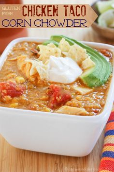 Gluten Free Chicken Taco Corn Chowder - Cupcakes & Kale Chips