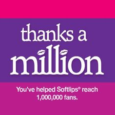 Our fans are the best in the world! Softlips was able to hit the one million mark thanks to our incredible fans. We celebrated this milestone with a 10,000 Gloss Giveaway. #softlips