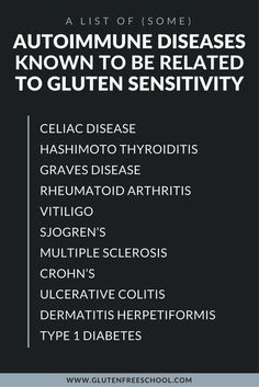 heres a list of some autoimmune diseases known to be related to gluten sensitivity Celiac Disease Hashimoto Thyroiditis Graves Disease Rheumatoid Arthritis Vitiligo Sjog. Thyroid Disease, Thyroid Health, Autoimmune Disease, Heart Disease, Crohn's Disease, Ulcerative Colitis, Rheumatoid Arthritis, Arthritis Remedies, Inflammatory Arthritis