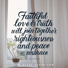 Day 13 of the Song of Songs Bible-reading plan from She Reads Truth. ~ Grace Day ~ Today's Text: Psalm 85:10 [...]