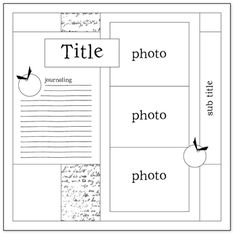 scrapbook layout- if I ever have time to print pictures and such, I don't need to be crafty with this!