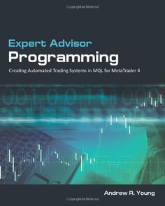 http://forexpins.com/expert-advisor-programming-creating-automated-trading-systems-in-mql-for-metatrader-4/ Finally, the first comprehensive guide to MQL programming is here! Expert Advisor Programming guides you through the process of developing robust automated forex trading systems for the popular MetaTrader 4 platform.     In this book, the author draws on several years of experience coding hundreds of expert advisors for retail traders world...