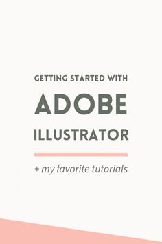 Getting started with Adobe Illustrator ~ Elan Creative Co. Getting started with Adobe Illustrator: when to use it, getting familiar with the workspace, plus my favorite Illustrator learning resources. Graphisches Design, Graphic Design Tutorials, Graphic Design Inspiration, Tool Design, Cover Design, Life Inspiration, Vector Design, Design Elements, Interior Design