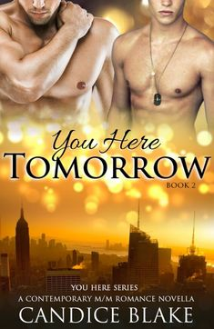 You Here Tomorrow (You Here Series, Book 2): A Contemporary M/M Novella