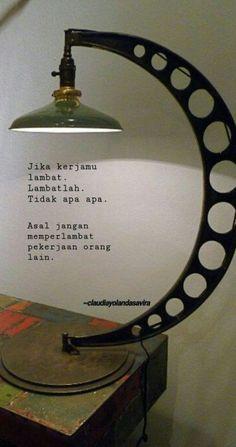 New quotes indonesia cinta sedih 17 Ideas Reminder Quotes, Work Quotes, Self Reminder, Change Quotes, New Quotes, Happy Quotes, Funny Quotes, Soekarno Quotes, Truth Quotes