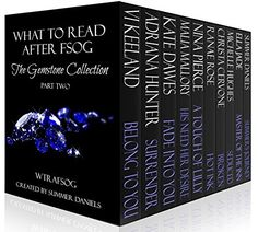 What to Read After FSOG: The Gemstone Collection (WTRAFSOG Book 2), http://www.amazon.ca/dp/B00KUTGATG/ref=cm_sw_r_pi_awdl_jqn1ub12JN6Q0