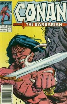 Cover for Conan the Barbarian (Marvel, 1970 series) Comic Book Covers, Comic Book Heroes, Comic Books, Conan Comics, A Comics, Pulp Fiction, Science Fiction, Conan The Destroyer, Conan The Conqueror