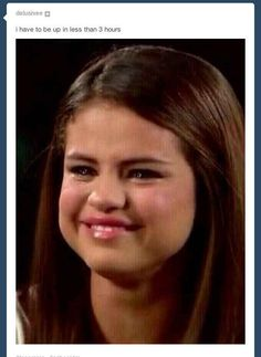 When you have to be up in three hours: | The Selena Gomez Crying Meme Is Literally Applicable To Everything That Could Ever Happen