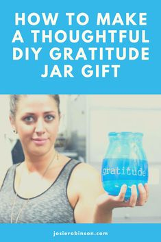 How to make a simple and thoughtful diy gratitude jar gift for family and friends. #gratitude #giftbaskets #giftideas #holidaygifts #diygifts Letter Of Gratitude, Gratitude Jar, Practice Gratitude, Jar Design, Little Designs, Decorated Jars, Jar Gifts, Thank You Gifts, Gifts For Family