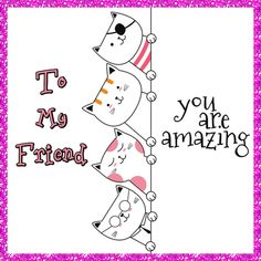 If you have an amazing friend then let them know Free online You Are Amazing ecards on Friendship Best Friend Day, Friends Day, Cards For Friends, Best Friends, Friendship Words, Love My Sister, Miss You Cards, Best Pal, Love Hug