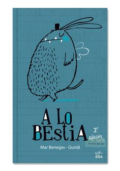 A lo bestia People Illustration, Children's Book Illustration, Book Cover Design, Book Design, Photomontage, Editorial, Kids Prints, Typography Poster, Illustrations Posters