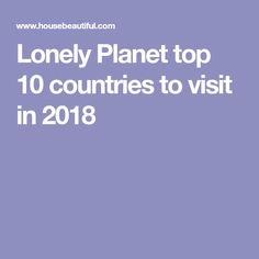 Lonely Planet top 10 countries to visit in 2018