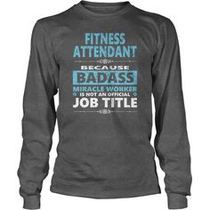 #FITNESS ATTENDANT JOBS TSHIRT GUYS LADIES YOUTH TEE HOODIE SWEAT SHIRT VNECK UNISEX, Order HERE ==> https://www.sunfrog.com/Jobs/128540773-810015249.html?89700, Please tag & share with your friends who would love it, #birthdaygifts #xmasgifts #superbowl  #fitness tips mens, fitness tips for men, health and fitness tips  #entertainment #food #drink #gardening #geek #hair #beauty #health #fitness #history
