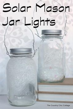Solar Mason Jar Lights -- add tops to your mason jars and use solar power to light up the outdoors.