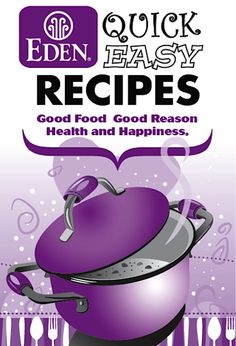 FREE Eden Foods e-Cookbook: 75 Quick Easy Recipes
