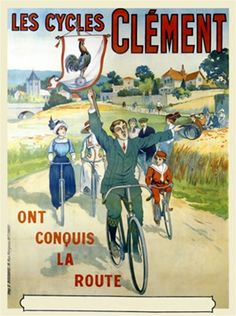 Cycles Clement poster from 1905 France - Vintage Poster Reproduction. French transportation poster features a group riding bicycles on a country road with the man in front holding a flag with a rooster. Giclee Advertising Print. Classic Posters