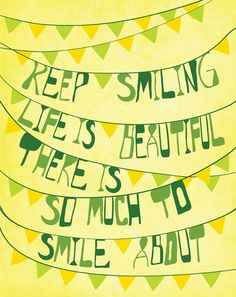 Keep smiling quote. Children's Dentists of Worcester - childrensdentistsofworcester.com