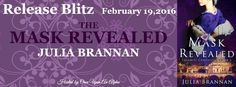 Renee Entress's Blog: [Release Blitz] The Mask Revealed by Julia Brannan...