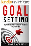 The One Goal: Master The Art of Goal Setting Win Your Inner Battles and Achieve Exceptional Results - FREE until October 7th