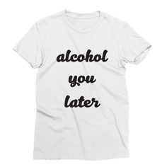 Call ya Later – My Main Tees Forecast tonight is drunk with a chance of booty call. Also available in v-neck, tank and sweatshirt. First Names, Things To Buy, Cool Shirts, Relationship Quotes, Laughter, Crafting, Lol, Booty, Fancy