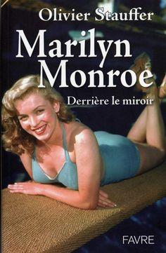 Marilyn Monroe : derrière le miroir - MM Books - Livres sur Marilyn Monroe