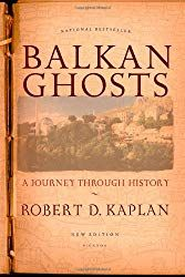 Balkan Ghosts: A Journey Through History - Robert D Kaplan - Bok Berlin Wall Fall, Robert D, Peace Corps, Opinion Piece, Book Suggestions, World War I, Reading Lists, Books Online, Nonfiction