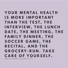 your mental health is the most important. take care of yourself. https://www.musclesaurus.com