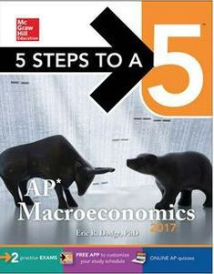 Buy 5 Steps to a AP Macroeconomics 2017 Cross-Platform Prep Course by Eric R. Dodge and Read this Book on Kobo's Free Apps. Discover Kobo's Vast Collection of Ebooks and Audiobooks Today - Over 4 Million Titles! Ap Environmental Science, Study Schedule, Practice Exam, Mcgraw Hill, Exam Study, Reading Online, New Books, Dodge