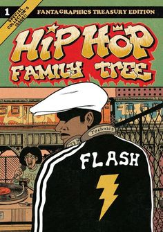 Hip Hop Family Tree 1975-1983 Gift Box Set by Ed Piskor - Google Search