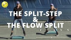 Tennis Footwork Tip: Master The Split-Step & The Flow Split-Step