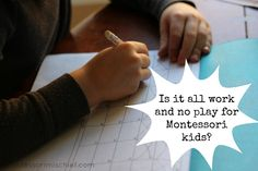 """Is It Really All Work and No Play for Montessori Kids? This is why Montessori called it """"work"""" and why it's still valid in the modern Montessori home."""