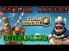 Clash Royale Gameplay Español   Free to play   Let's play Clash Royale  ...
