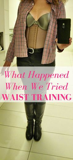 9c87916fed519 PIN IT  What Happened When We Tried Waist Training for a Week. We wore