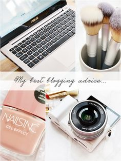 My Best Blogging Advice For You | Makeup Savvy | Bloglovin'