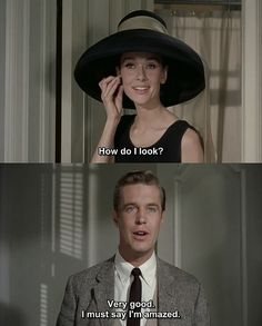 Holly Golightly: How do I look? Paul Varjak: Very good. I must say, I'm amazed. - Audrey Hepburn (Holly Golightly) & George Peppard (Paul Varjak) - Breakfast at Tiffany´s directed by Blake Edwards Novel by Truman Capote Audrey Hepburn, Katharine Hepburn, George Peppard, Daphne Blake, Classic Hollywood, Old Hollywood, Breakfast At Tiffany's Quotes, Funny Breakfast, Romantic Breakfast