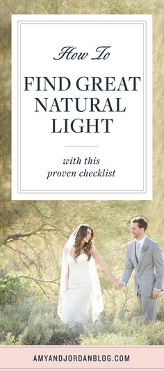 How to Find Great Natural Light With This Proven Checklist.