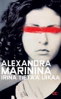 Irina tietää liikaa   Kirjasampo.fi - kirjallisuuden kotisivu